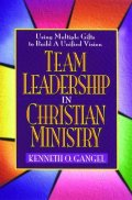 team-leadership-in-christian-ministry-using-multiple-gifts-to-build-a-unified-vision_10530_500