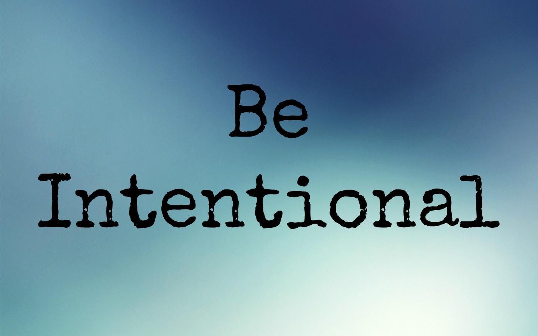 Be Intentional James Cencebaugh
