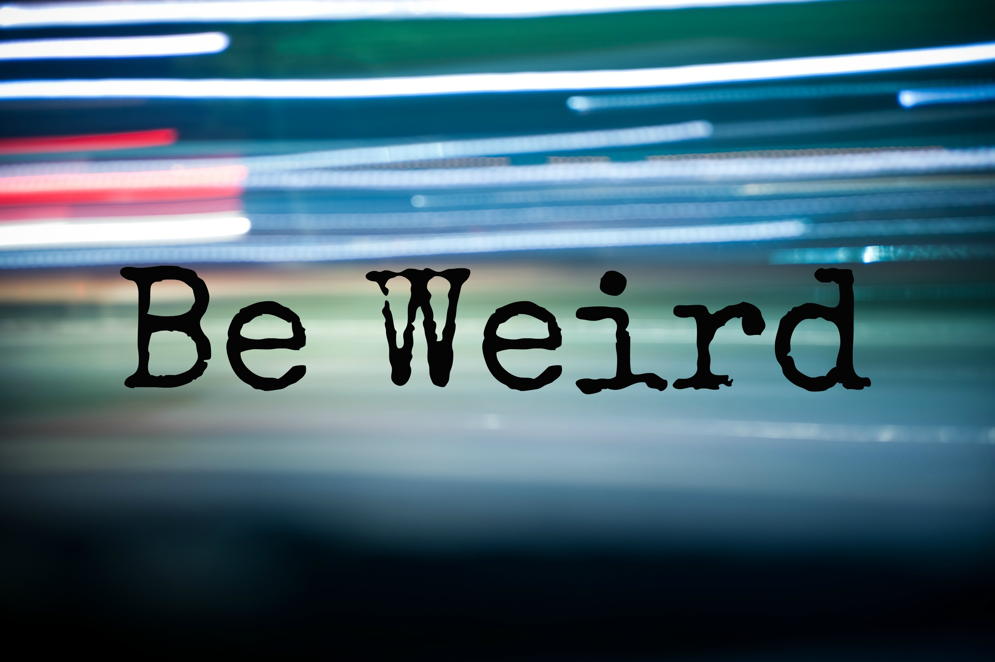 BE WEIRD – James Cen...